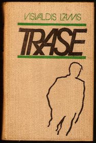 Trase - , 1980